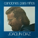 Canciones para niños/Joaquin Diaz