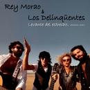 Levante del Estrecho (feat. Los delinqüentes) (Version 2011)/Rey Morao