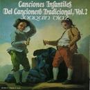 Canciones infantiles. Del cancionero tradicional, Vol. 2/Joaquin Diaz