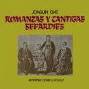 Romanzas y cantigas sefardies/Joaquin Diaz
