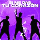 Si Me Das Tu Corazón/Mario Bautista