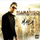 Mala (Radio Edit)/Marango