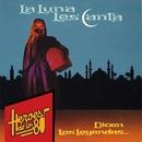 Heroes de los 80. Dicen las leyendas.../La Luna Les Canta