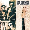 Tres hombres enfermos/Los DelTonos