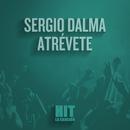 Atrévete (Hit)/Sergio Dalma