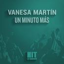 Un minuto más (Hit)/Vanesa Martín