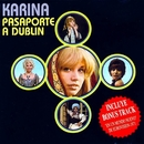 Pasaporte a Dublín/Karina