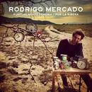 Puntualmente demora / Por la Ribera/Rodrigo Mercado