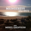 Causa-efecto (feat. Mikel Erentxun)/Margarett