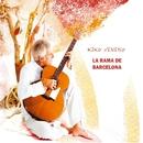 La rama de Barcelona/Kiko Veneno