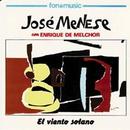 El viento solano/Jose Menese y Enrique de Melchor
