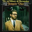 De mi album de recuerdos/Joaquin Diaz