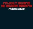 Fulgor y muerte de Joaquin Murieta/Olga Manzano y Manuel Picon