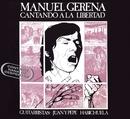 Cantando a la libertad/Manuel Gerena