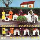 Heroes de los 80. Musica domestica/Os Resentidos