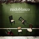 Ultima version de ti/Ruidoblanco