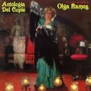 Antologia del Cuple (Lo visto y no visto de Olga Ramos)/Olga Ramos