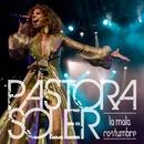 La mala costumbre/Pastora Soler