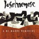 A mi madre Remedios/Jose Menese