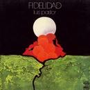La musica de la libertad. Fidelidad/Luis Pastor