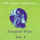 100 temas infantiles Vol. 3/Joaquin Diaz