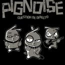 Cuestion de directo/Pignoise