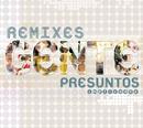 Gente- Remixes/Presuntos Implicados