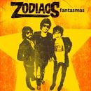 Fantasmas - EP/Zodiacs