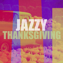 Jazzy Thanksgiving/Various Artists