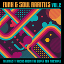 Funk & Soul Rarities: The Finest Tracks from the Silver Fox Archives, Vol. 2/Various Artists