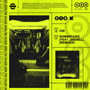 Downstairs (feat. Jaquell) [Remixes]/CID