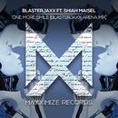 One More Smile (feat. Shiah Maisel) [Blasterjaxx Arena Mix]/Blasterjaxx