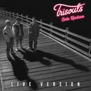 Cinta Keadaan (Live)/Trisouls