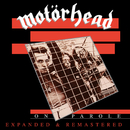 On Parole (Expanded and Remastered)/Motorhead