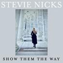 Show Them The Way/Stevie Nicks