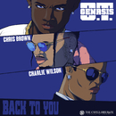Back To You (feat. Chris Brown & Charlie Wilson)/O.T. Genasis