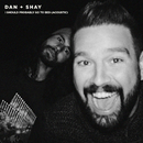 I Should Probably Go To Bed (Acoustic)/Dan + Shay