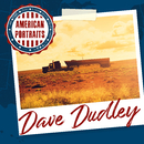 American Portraits: Dave Dudley/Dave Dudley