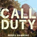Call To Duty/Beres Hammond
