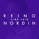 Sinä vain (Vain elämää kausi 11)/Reino Nordin