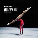 All We Got (feat. KIDDO)/Robin Schulz