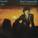 Don't Leave Me/Krzysztof Krawczyk
