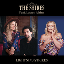 Lightning Strikes (feat. Lauren Alaina)/The Shires