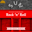 The Door to Sun Records: Rock 'n' Roll (30 Hip-Shakin' Favorites)/Various Artists