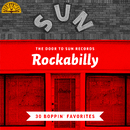 The Door to Sun Records: Rockabilly (30 Boppin' Favorites)/Various Artists