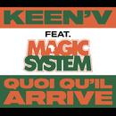 Quoi qu'il arrive (feat. Magic System)/Keen'V