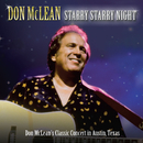 Starry Starry Night (Live in Austin)/Don McLean