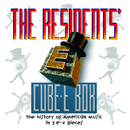 Cube-E Box: The History Of American Music In 3 E-Z Pieces/The Residents