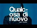 Qualcosa di nuovo (Lyric Video)/Max Pezzali