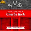 The Sun Records Sound of Charlie Rich (20 Rock 'n' Roll Classics)/Charlie Rich